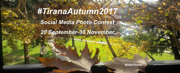 #TiranaAutumn2017 -Social Media Contest