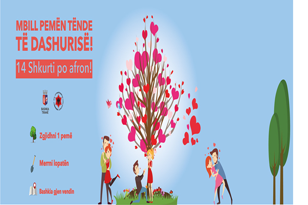 Plant a tree on Valentine's Day, events on Valentine's Day in Tirana, events in Tirana, Valentine's Day in Tirana, activities in Tirana