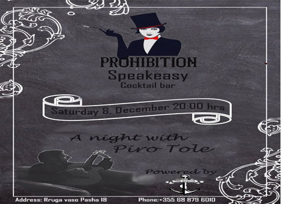 Prohibition Cocktail Bar presents a night with Piro Tole, bars in Tirana
