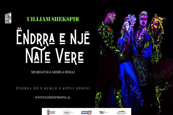 A Midsummer Night's Dream at Metropol Theater Tirana