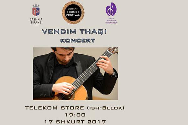 Guitar Sounds Festival in Tirana, Guitar Concert in Tirana