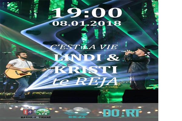 C'est la vie! Lindi Islami dhe Kristi Karkanaqe te Reja, koncerte ne Tirane, muzike live ne Tirane, evente ne Tirane, akvititete ne Tirane