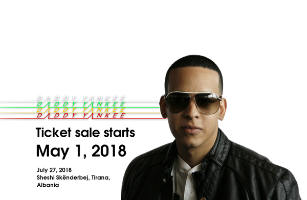 Daddy Yankee concert in Tirana, concerts in Tirana, summer concerts in Tirana, summer festivals in Tirana, events in Tirana, Visit Tirana