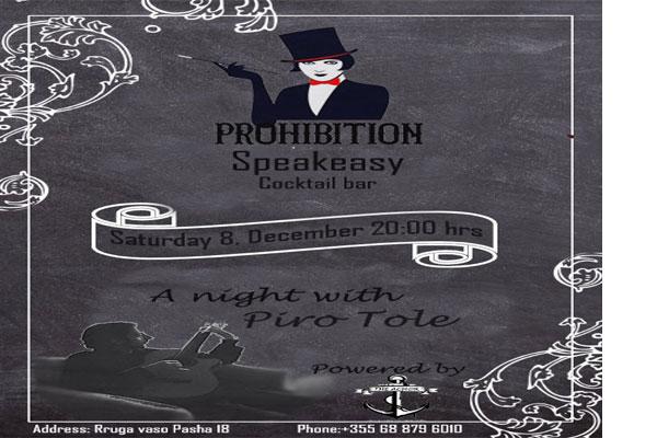 Prohibition bar prezanton 'Një natë me muzikën e Piro Toles', bare nate ne Tirane