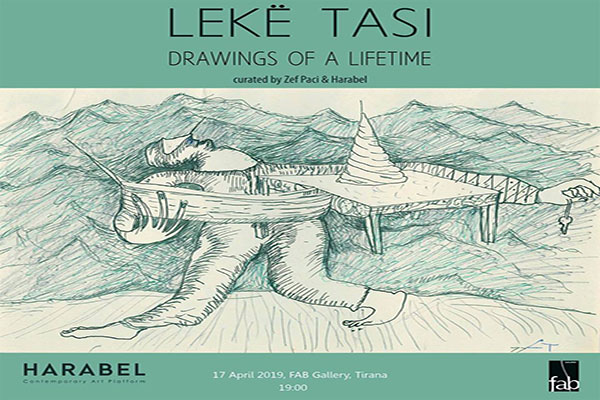 Drawings of a lifetime exhibition by Lekë Tasi