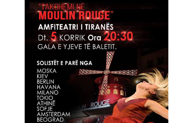 "Ballet show ""Moulin Rouge"" to Tirana Amphitheater"